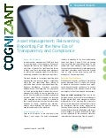 Asset Management: Reinventing Reporting for the New Era of Transparency and Compliance