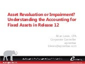 Asset Revaluation or Impairment - Understanding the Accounting for Fixed Assets in Release 12