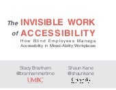 The Invisible Work of Accessibility (ASSETS 2015)