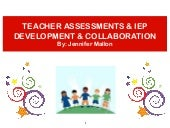 Teacher Assessments & IEP Developme...