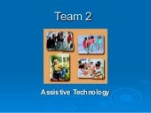 Assistive  Tech-Intro, Definitions and Descriptions of Various Types of Assistive Technologies