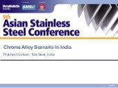 Chrome Alloy Scenario In India (Asi...