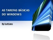 As tarefas básicas do windows