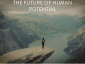 The Future of Human Potential