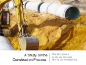 A study on the construction process...