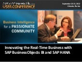 Innovating the Real-Time Business with SAP BusinessObjects BI Solutions and SAP HANA In-Memory Computing