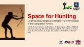Space for Hunting: Understanding Indigenous and other Hunters' Impacts in the Congo Basin Forests
