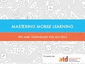 Atd 2015 - Mastering Mobile Learning