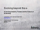 Evolving Beyond the E: eLearning Trends