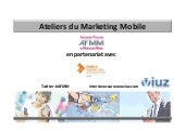 Atelier du marketing mobile 4 Juin ...