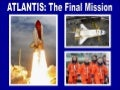 Atlantis: The Final Mission