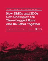 How DMOs and EDOs Can Champion the Three-Legged Race and Be Better Together