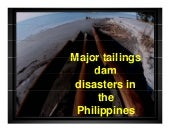 Major Tailings Dam Disasters in the...