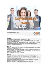 Get Noticed and Recognised at Work: Your A - Z Guide