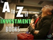 The A to Z of Must-Read Investment Books that Won't Bore You to Death
