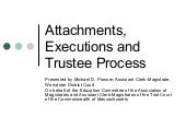 Attachment Trustee Process & Ex...