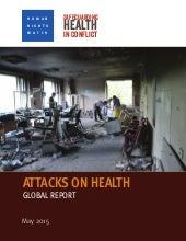 Attacks on health global report by human rights watch