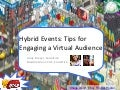 Hybrid Events: Tips for Engaging a Virtual Audience