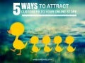 Attract Online Customers to Your Store Online Marketing Strategy