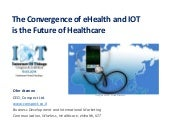 IOT is the Future of Healthcare (Lo...
