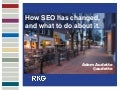 How SEO Has Changed (and what to do about it) - Adam Audette - RKG Summit 2013