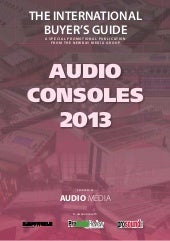Audio media audio consoles guide 2013