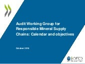 Audit Working Group for responsible mineral supply chains