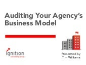 Auditing Your Agency's Business Model