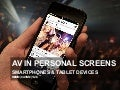 AUDIOVISUAL  CONTENT IN PERSONAL SCREENS (SMARTPHONES & TABLET DEVICES)