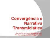 Aula Narrativa Transmidiatica 09