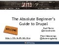 DrupalCon Austin - Absolute Beginner's Guide to Drupal