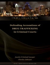 Austin Drug Lawyer: Defending Accus...