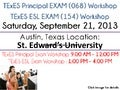 TExES Certification Exam Workshop - Austin, TX - Sat 9/21