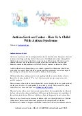 Autism services center   how is a child with autism syndrome