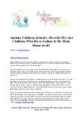 Autistic children schools   how do we get children who have autism to do their homework