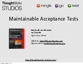 Creating Maintainable Automated Acceptance Tests