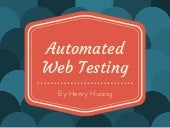 Automated Web Testing and Open Source Tools