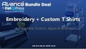 Embroidery Business Bundle - Custom T Shirts