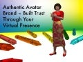 Authentic Avatar Brand: Build Trust Through Your Virtual Presence