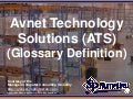 Avnet Technology Solutions (ATS) (Glossary Definition) (Slides)