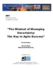 The Mindset of Managing Uncertainty: The Key to Agile Success