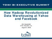 How Hadoop Revolutionized Data Ware...