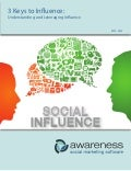3 Keys to Influence: Understanding and Leveraging Social Capital [whitepaper] #awarenessinc