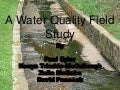 A water quality field study 2010