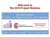 The 2012 Project Webinar - Co-hoste...