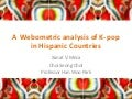 A webometric analysis of k-pop in hispanic countries