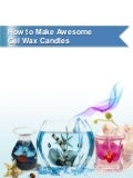 How to make gel wax candles