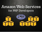 Amazon Web Services for PHP Developers