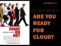 "Hollywood asks ""Are you ready for Cloud?"""
