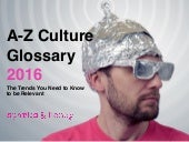 2016 A-Z Culture Glossary of Must-Know Trends